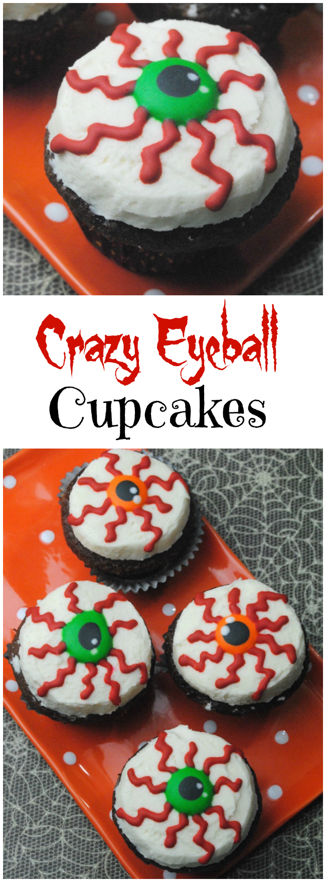 Crazy eyeball cupcakes recipe just plum crazy for How to make halloween cupcakes from scratch