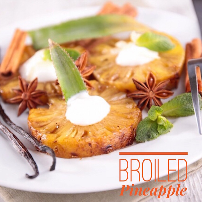 Ever have a craving for something sweet but didn't want to blow your weight loss? The Broiled Pineapple will quench that craving & keep you on track.