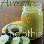 Avocado Mango Smoothie Day 7 #12DaysOf