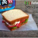 Fruity Fluffernutter Sandwich Day 11 #12DaysOf
