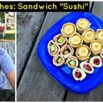 "Sandwich ""Sushi"" Recipe Day 2 #12DaysOf"