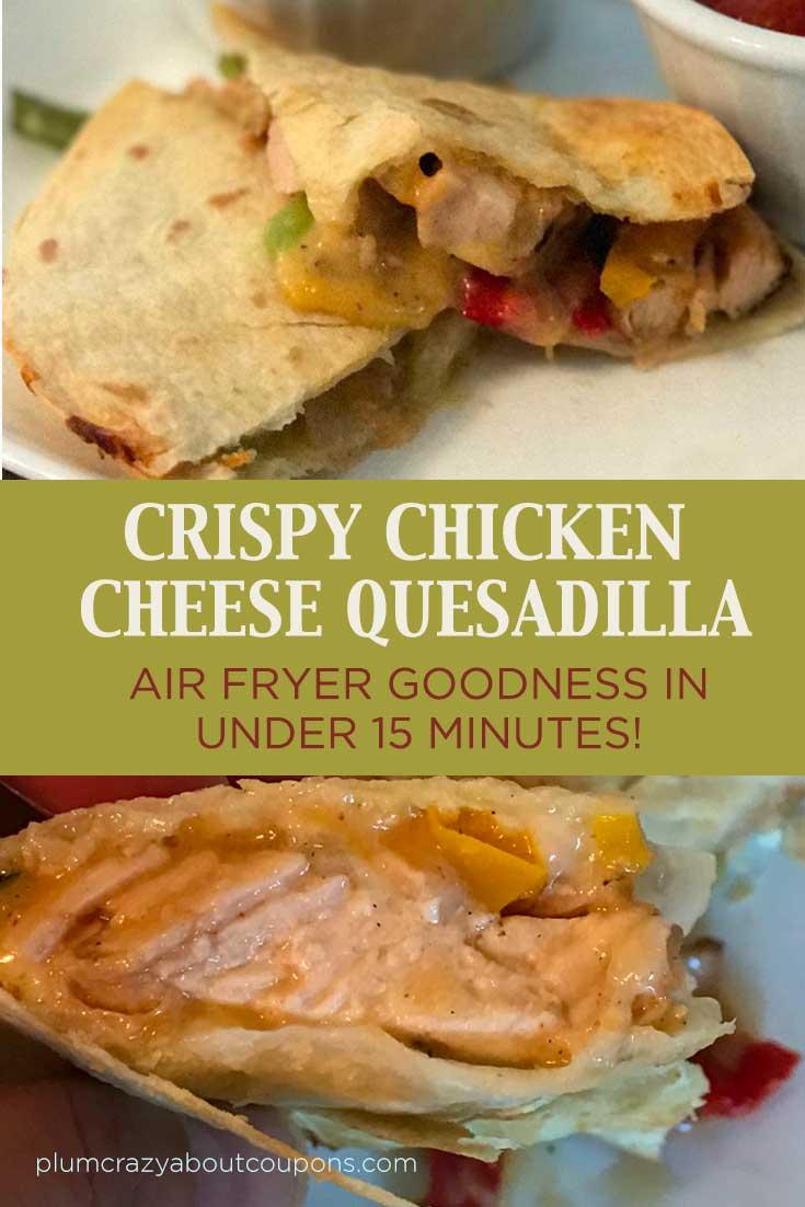 Crispy Chicken Quesadilla Air Fryer Recipe