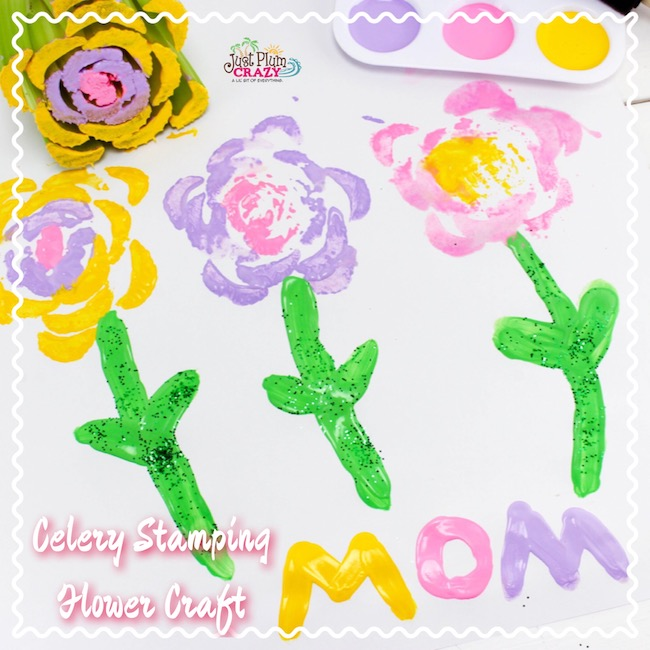 Mother S Day Celery Stamping Flowers Craft Just Plum Crazy