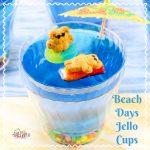 Beach Days Jello Cups Recipe Day 7 #12DaysOf