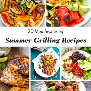 Today we are sharing 20 plus mouthwatering summer grilling recipes with you from my blogging friends that are on the top of my list this summer.