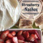 Strawberry Nachos Recipe Day 8 #12DaysOf