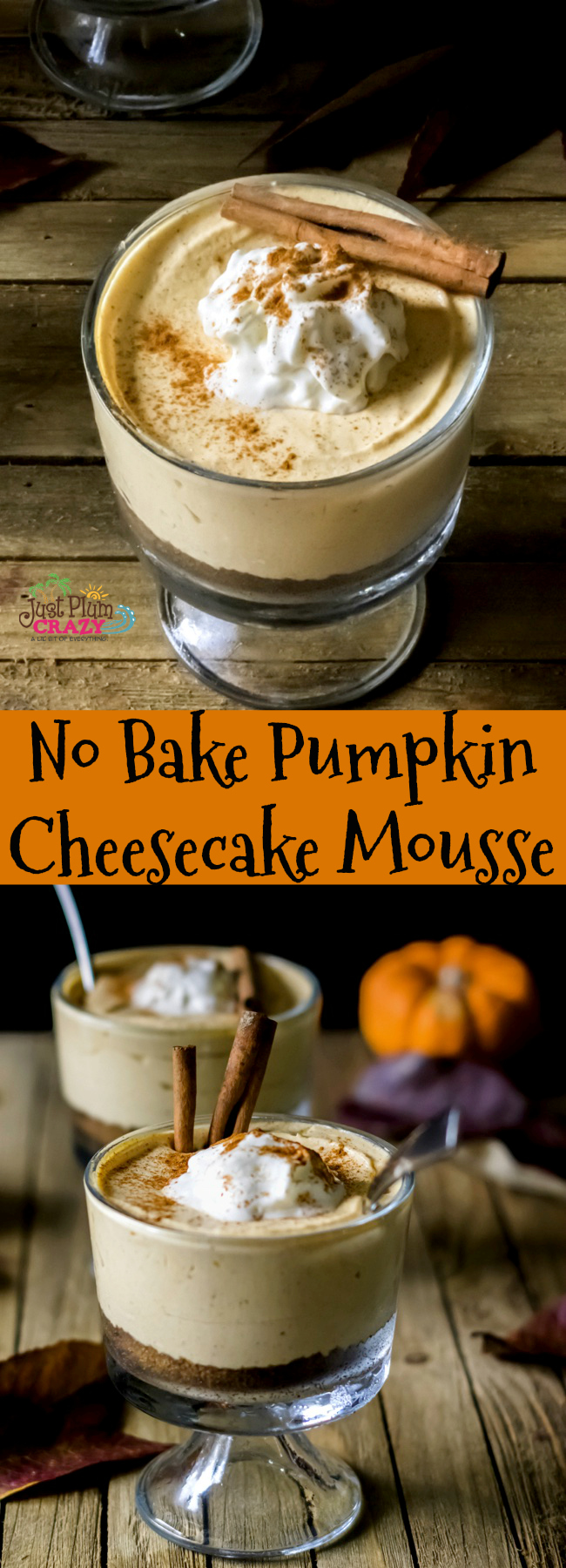Simply scrumptious and easy to make No Bake Pumpkin Cheesecake Mousse recipe that is a perfect dessert for any fall dinner event.