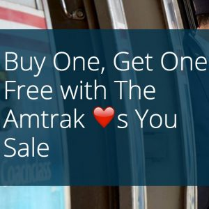 Amtrak Buy One Get One Free Ticket